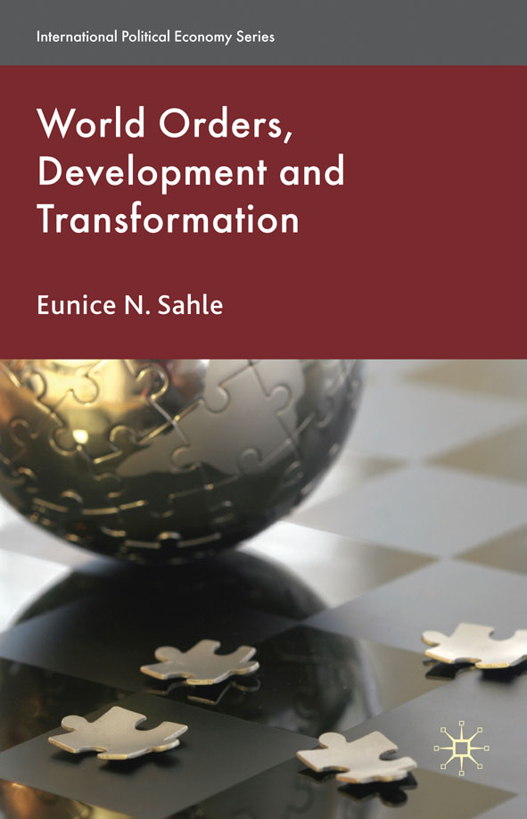 World Orders,  Development and Transformation