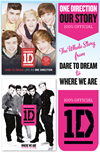 One Direction: Our Story: The Whole Story From Dare To Dream To Where We Are: