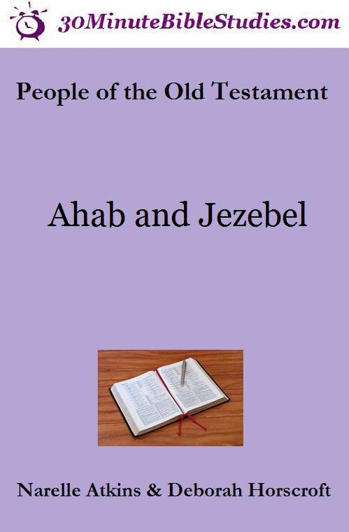 People of the Old Testament: Ahab and Jezebel