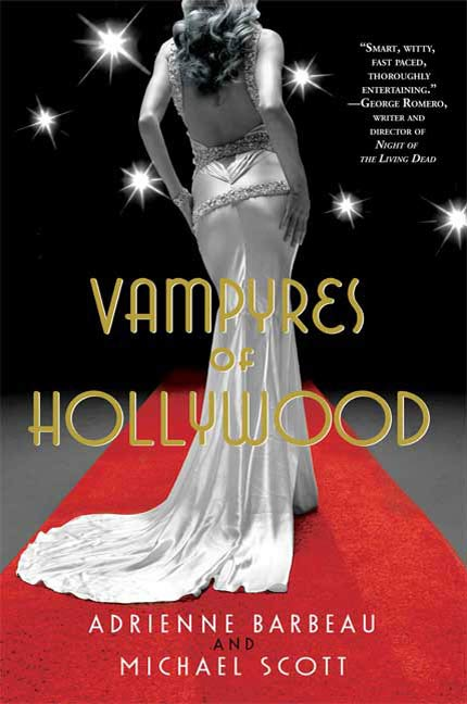 Vampyres of Hollywood By: Adrienne Barbeau,Michael Scott