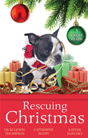 Rescuing Christmas/holiday Haven/home For Christmas/a Puppy For Will: