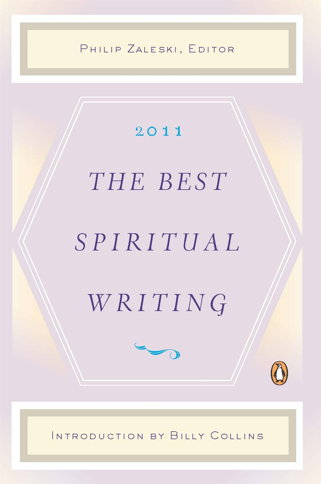 The Best Spiritual Writing 2011 By: