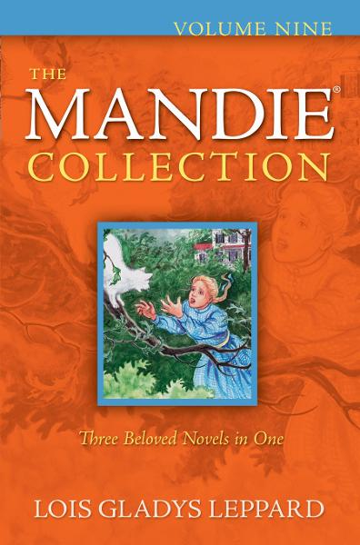 Mandie Collection, The : Volume 9