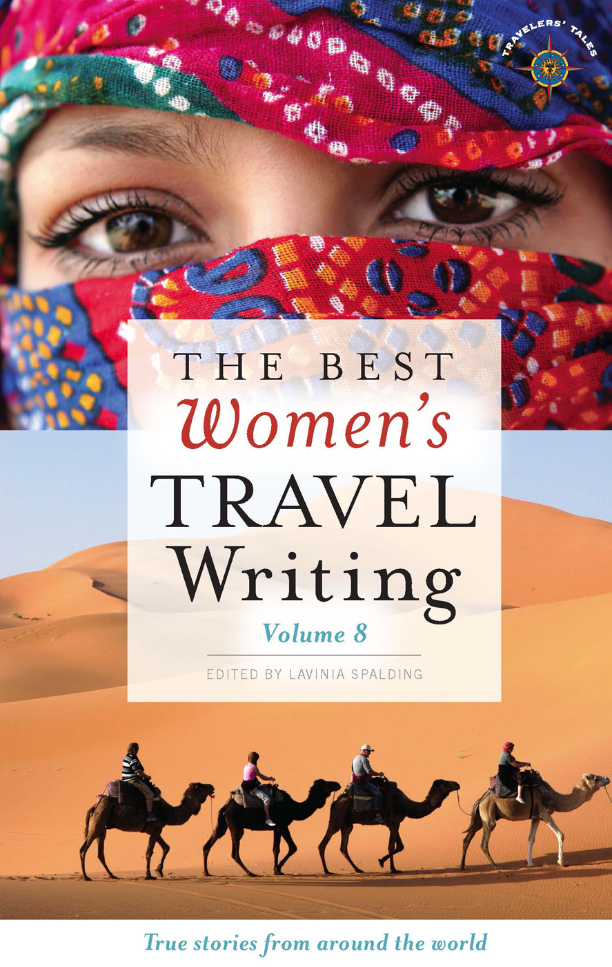 The Best Women's Travel Writing By: