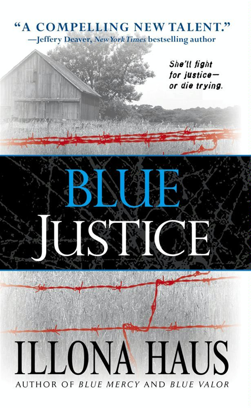 Blue Justice By: Illona Haus