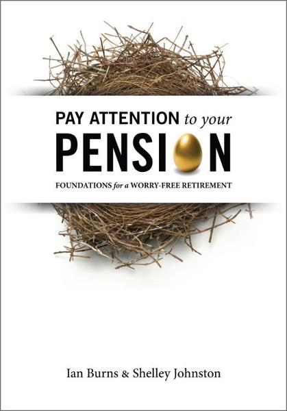 Pay Attention To Your Pension: Foundations for a Worry-Free Retirement