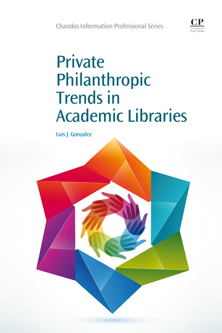 Private Philanthropic Trends in Academic Libraries