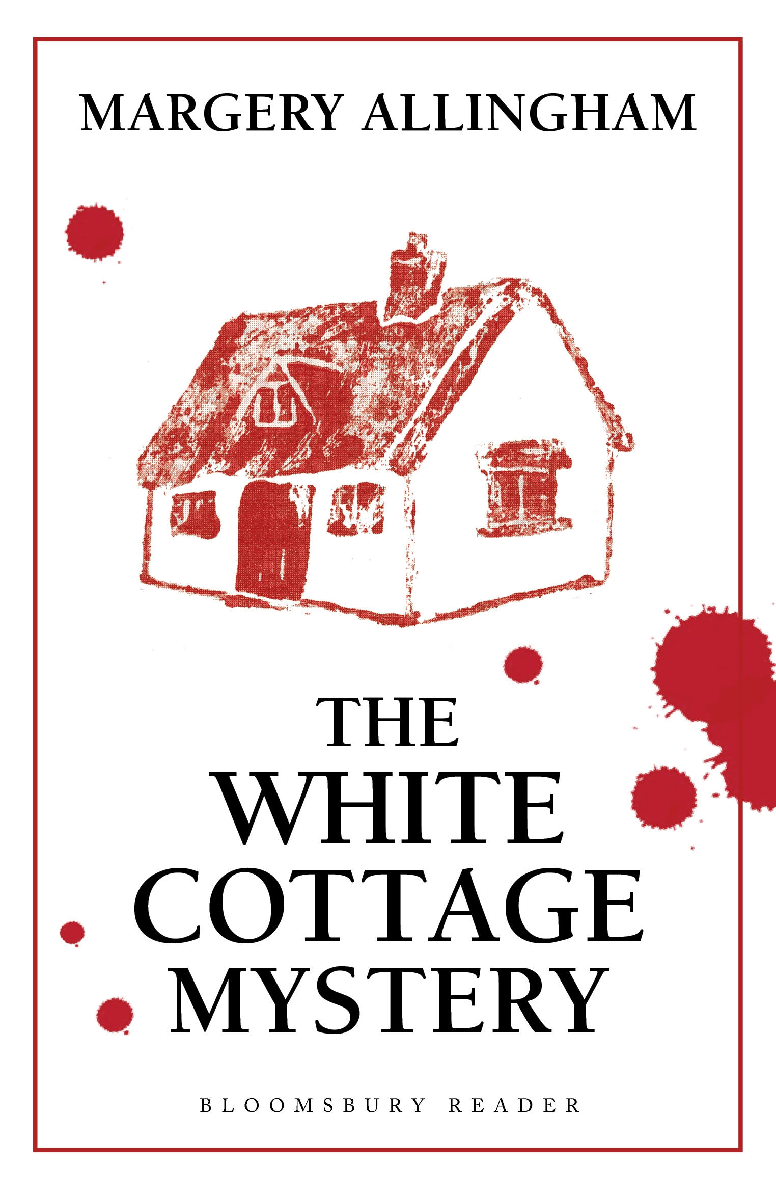 The White Cottage Mystery By: Margery Allingham