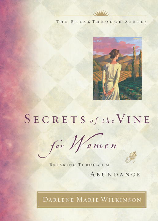 Secrets of the Vine for Women