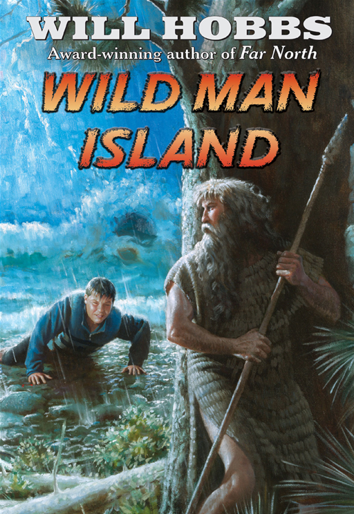 Wild Man Island By: Will Hobbs