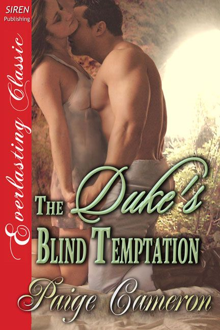 The Duke's Blind Temptation