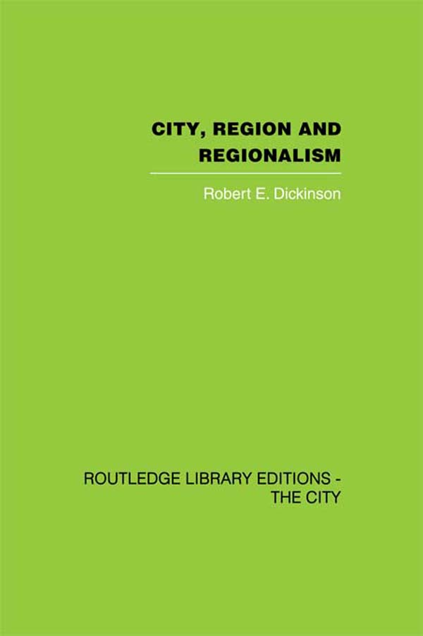 City,  Region and Regionalism A geographical contribution to human ecology