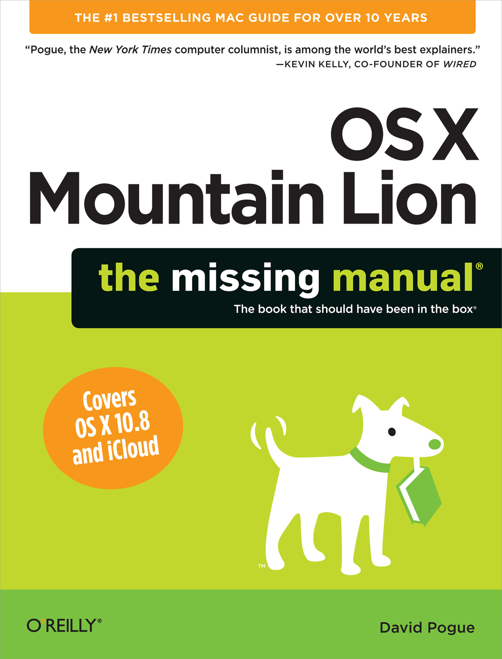 OS X Mountain Lion: The Missing Manual By: David Pogue