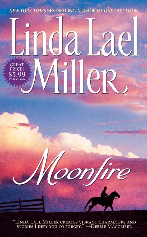 Moonfire By: Linda Lael Miller