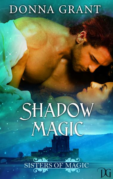 Shadow Magic By: Donna Grant