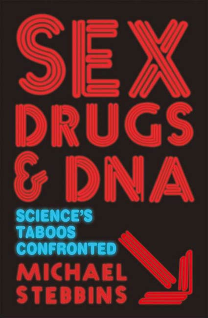 Sex, Drugs and DNA By: Michael Stebbins