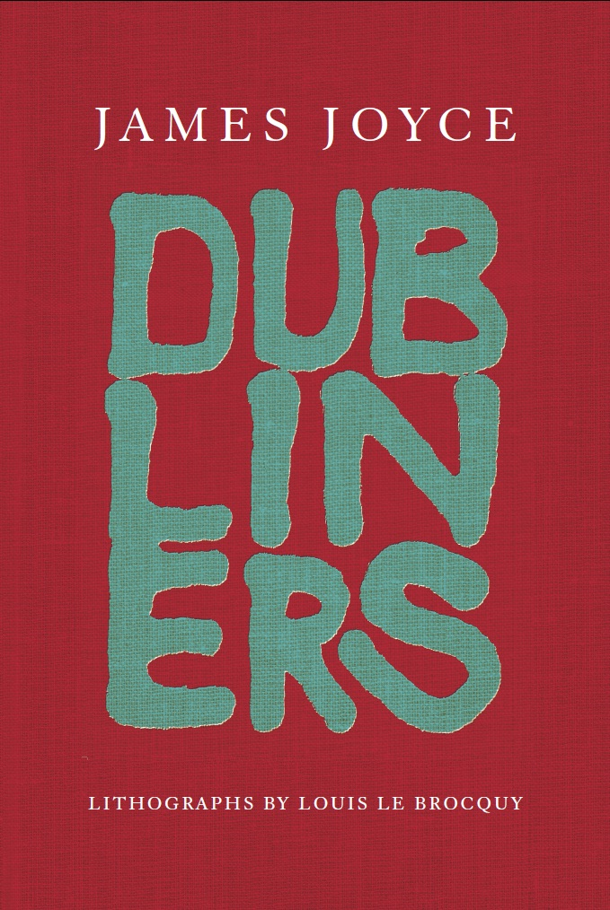 Dubliners By: James Joyce