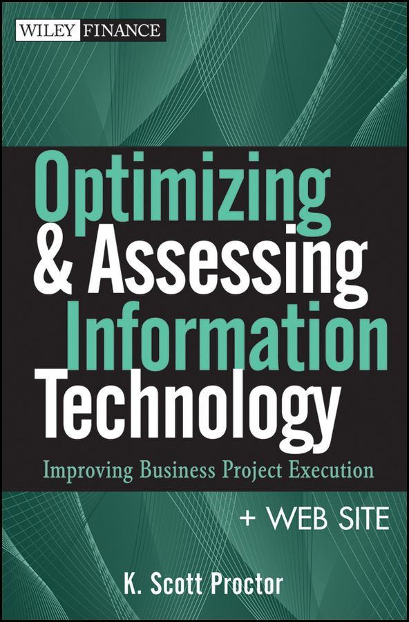 Optimizing and Assessing Information Technology