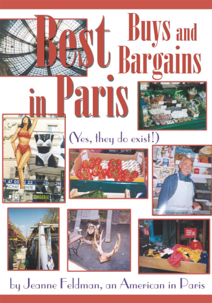 Best Buys and Bargains in Paris By: Jeanne Feldman