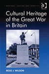 Cultural Heritage Of The Great War In Britain: