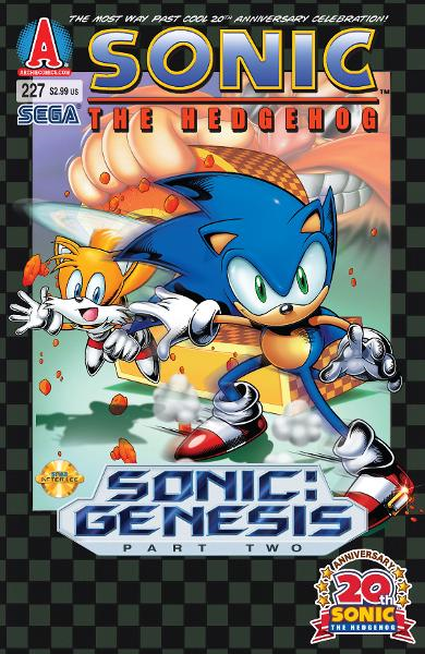 "Sonic #227 By: Ian Flynn, Patrick ""SPAZ"" Spaziante, Tracy Yardley!, Terry Austin, John Workman, Matt Herms"