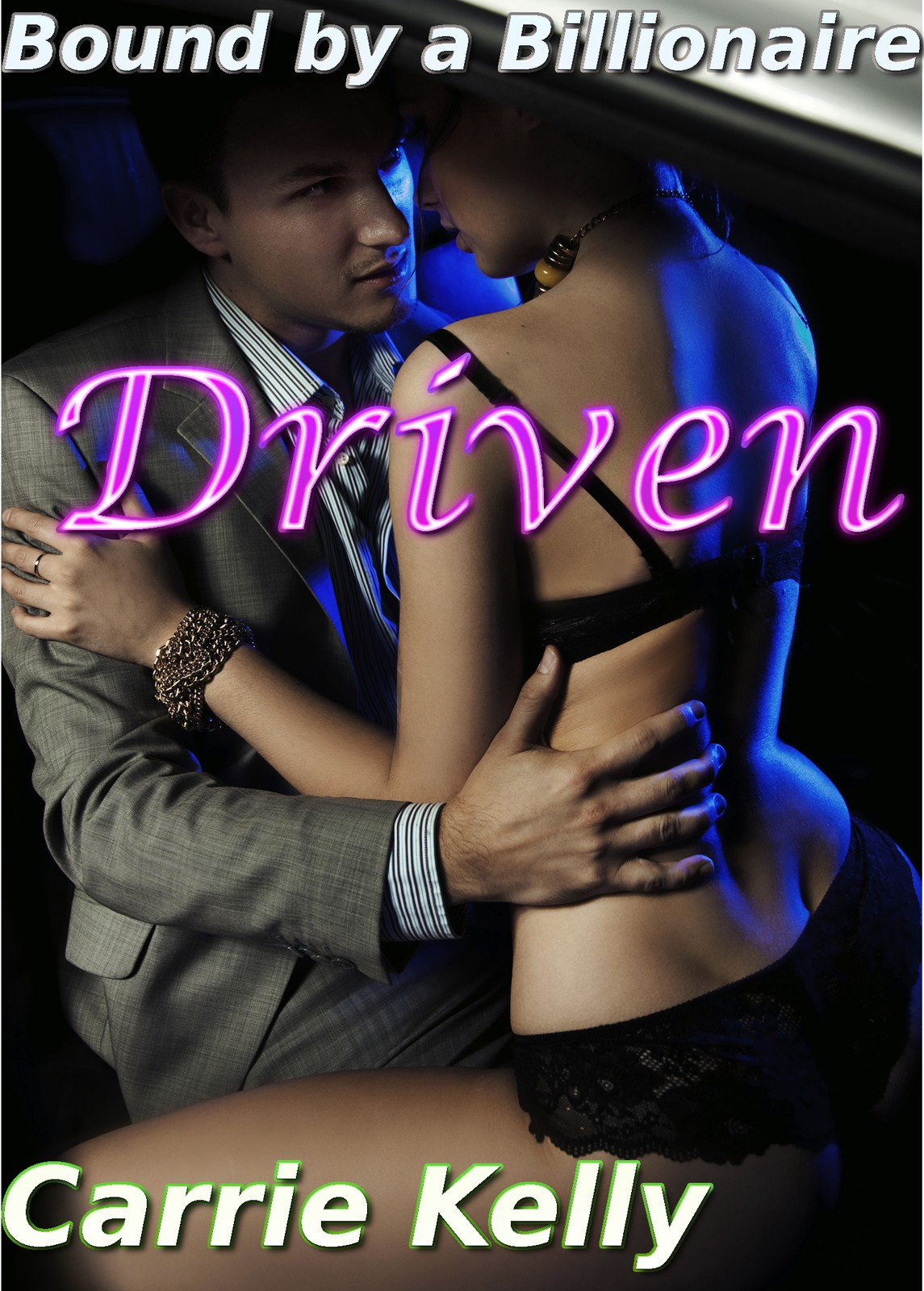 Driven: Bound by the Billionaire Part 3 (A BDSM Billionaire Erotic Romance)
