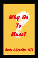 online magazine -  Why Go To Mass?