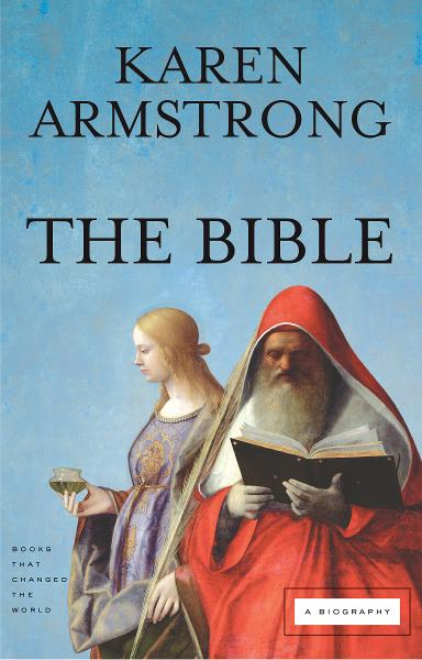 The Bible By: Karen Armstrong
