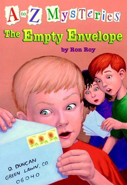 A to Z Mysteries: The Empty Envelope By: Ron Roy