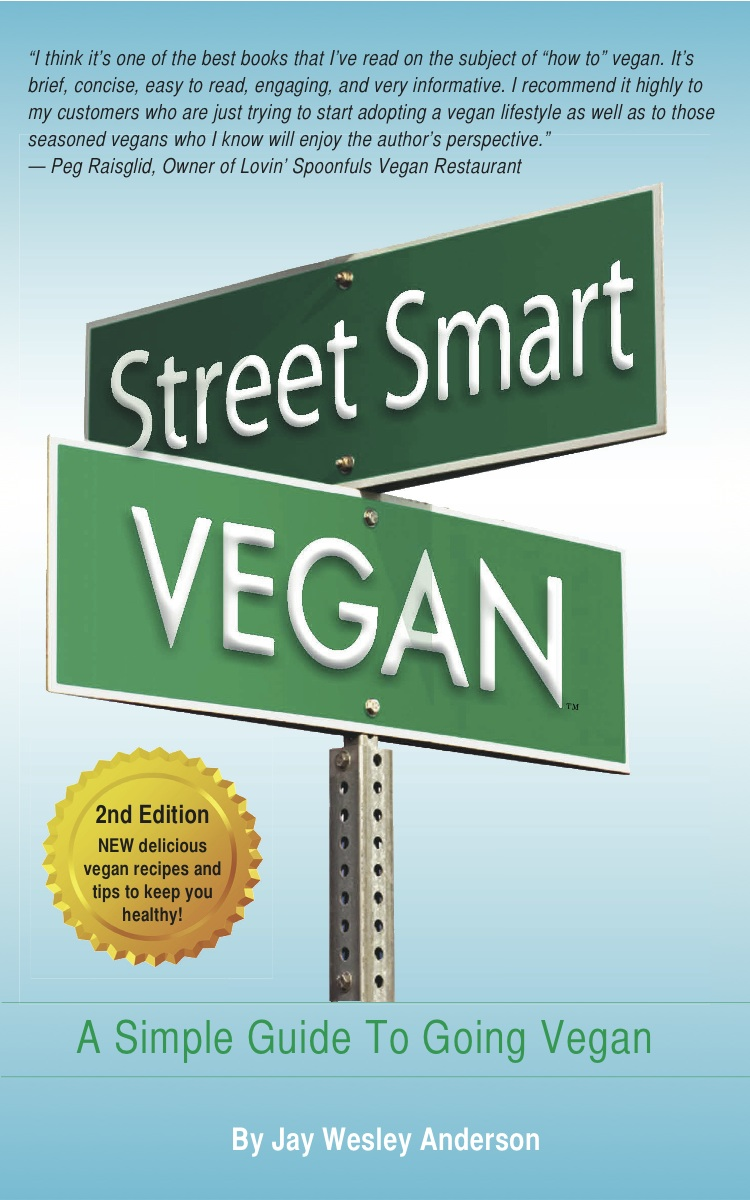 Street Smart Vegan By: Jay Wesley Anderson