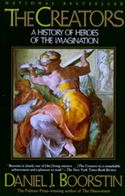 download The Creators: A History of Heroes of the Imagination book