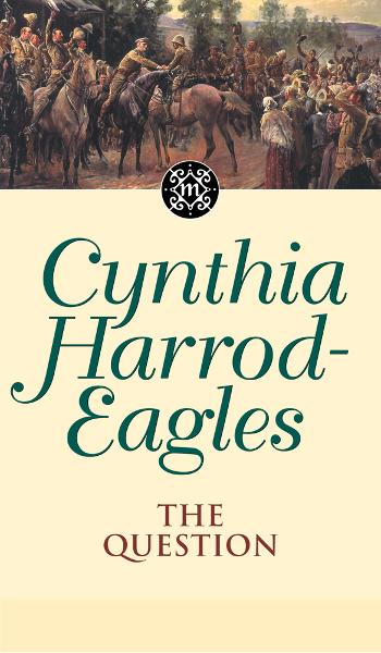 Dynasty 25:  The Question By: Cynthia Harrod-Eagles