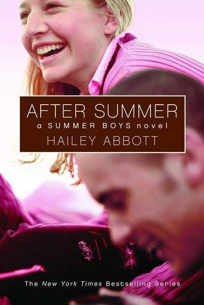 Summer Boys #3: After Summer By: Hailey Abbott