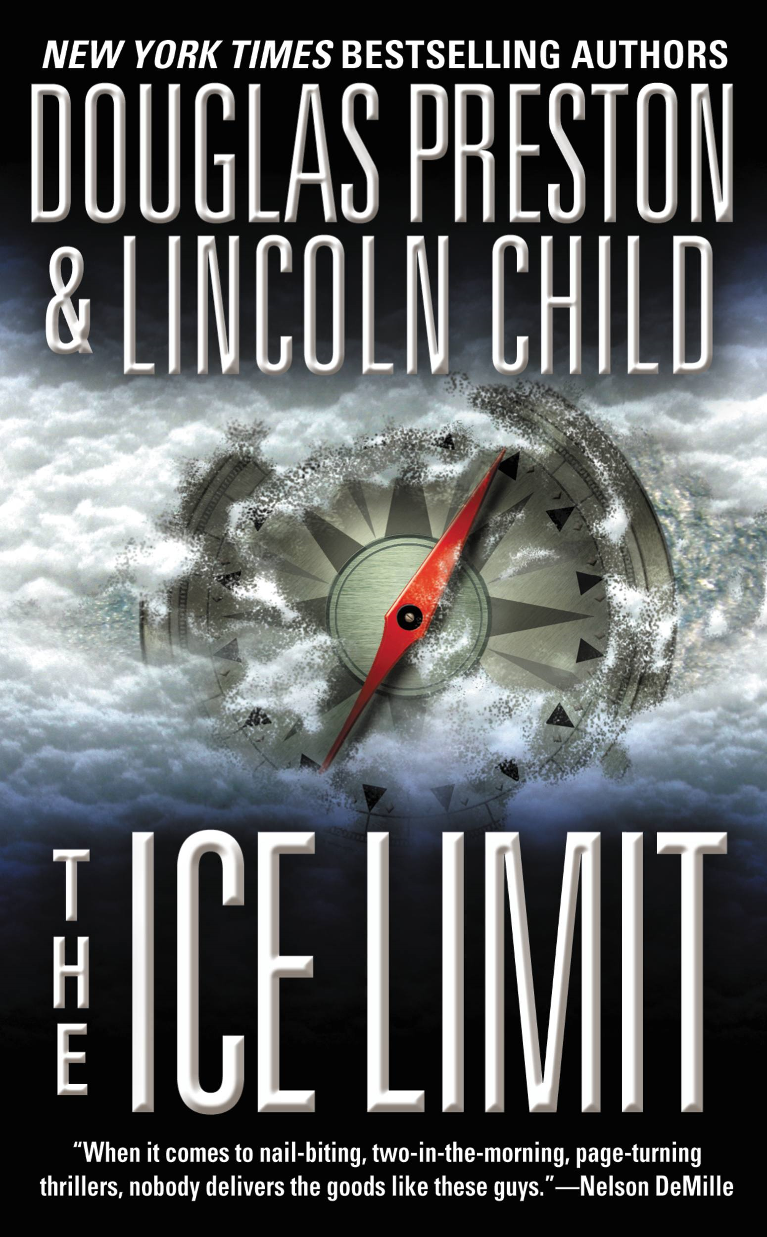 The Ice Limit By: Douglas Preston,Lincoln Child