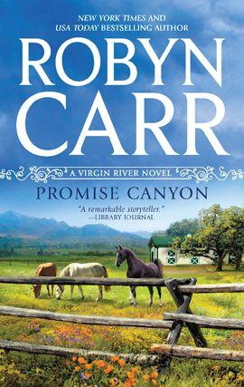 Promise Canyon By: Robyn Carr