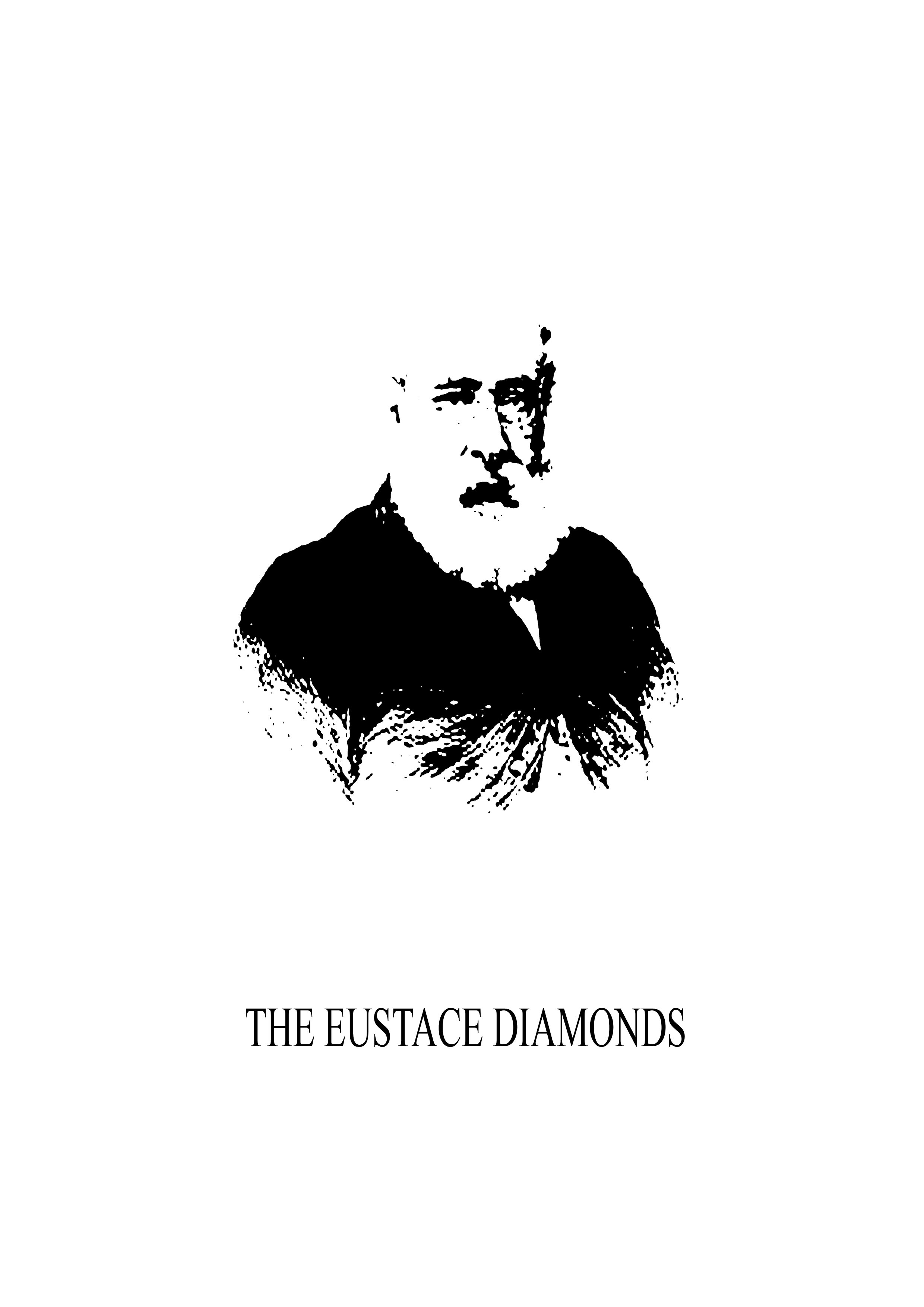 The Eustace Diamonds By: Anthony Trollope