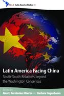 download Latin America Facing China: South-South Relations beyond the Washington Concensus book