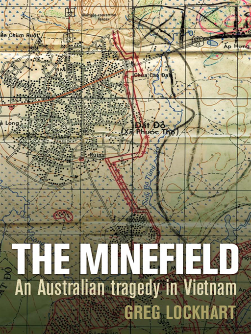 The Minefield: An Australian Tragedy In Vietnam