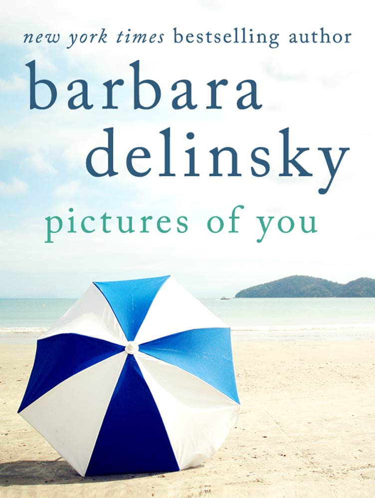 Pictures of You By: Barbara Delinsky