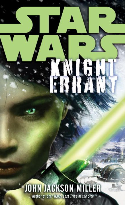 Knight Errant: Star Wars By: John Jackson Miller