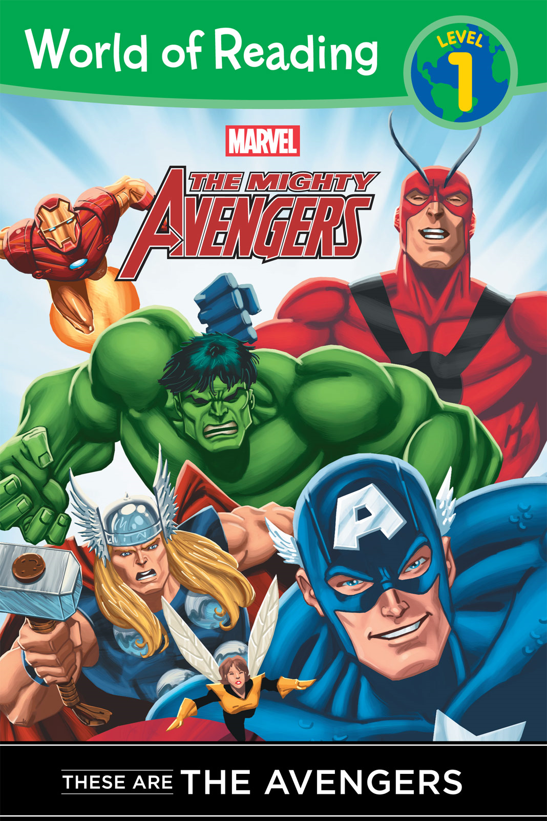The Mighty Avengers: These are The Avengers (Level 1 Reader) By: Disney Book Group
