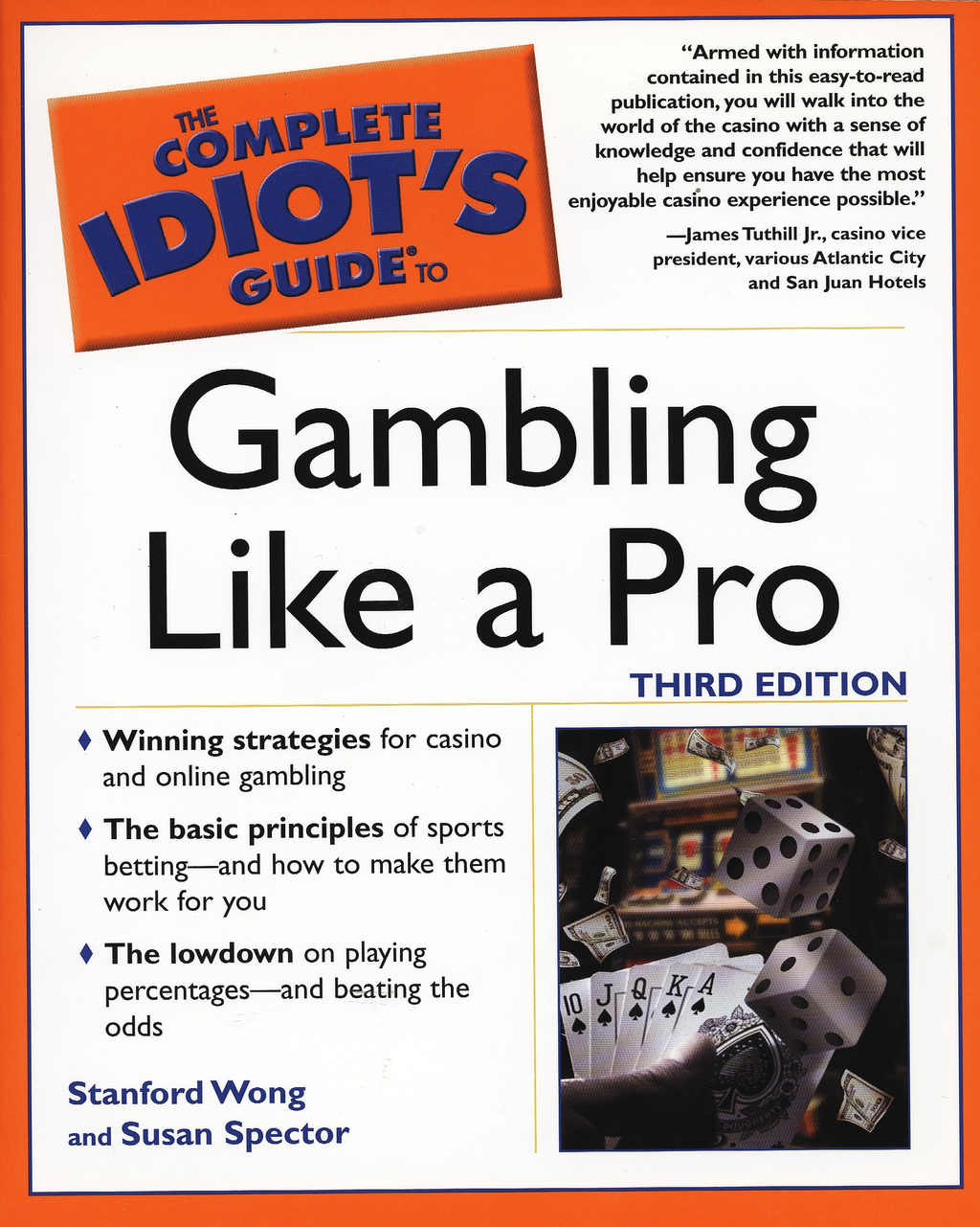 The Complete Idiot's Guide to Gambling Like a Pro By: Stanford Wong