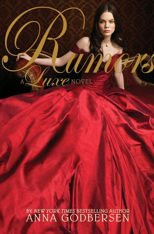 Rumors: A Luxe Novel By: Anna Godbersen