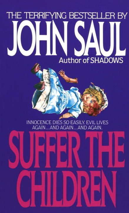 Suffer the Children By: John Saul