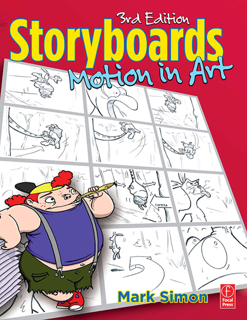 Storyboards: Motion In Art By: Mark A. Simon