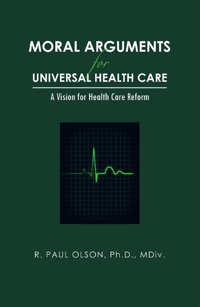 Moral Arguments for Universal Health Care