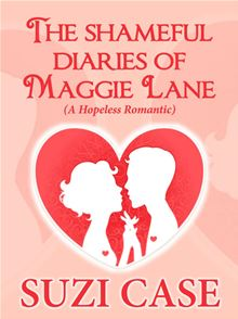 The Shameful Diaries Of Maggie Lane