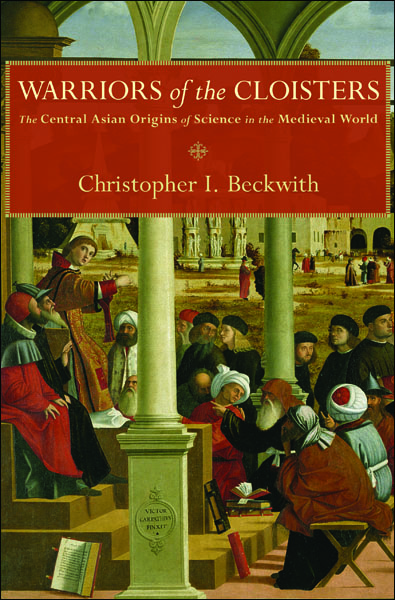 Warriors of the Cloisters By: Christopher I. Beckwith