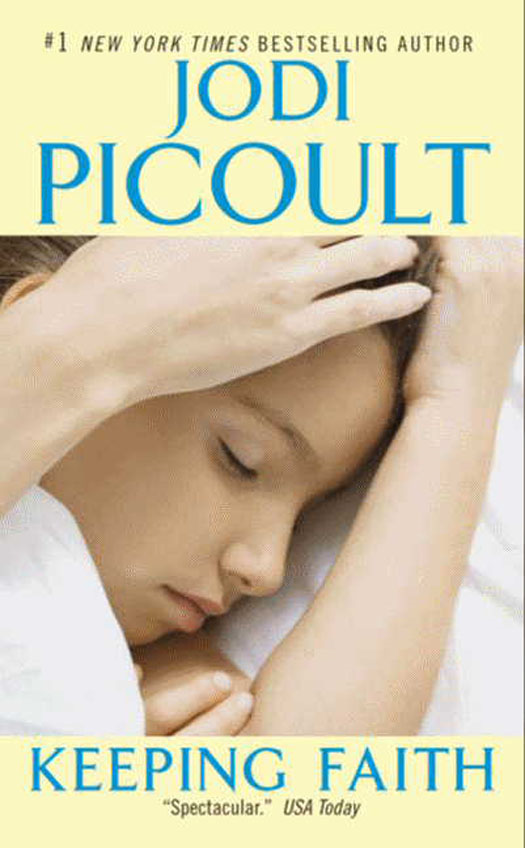 Keeping Faith By: Jodi Picoult