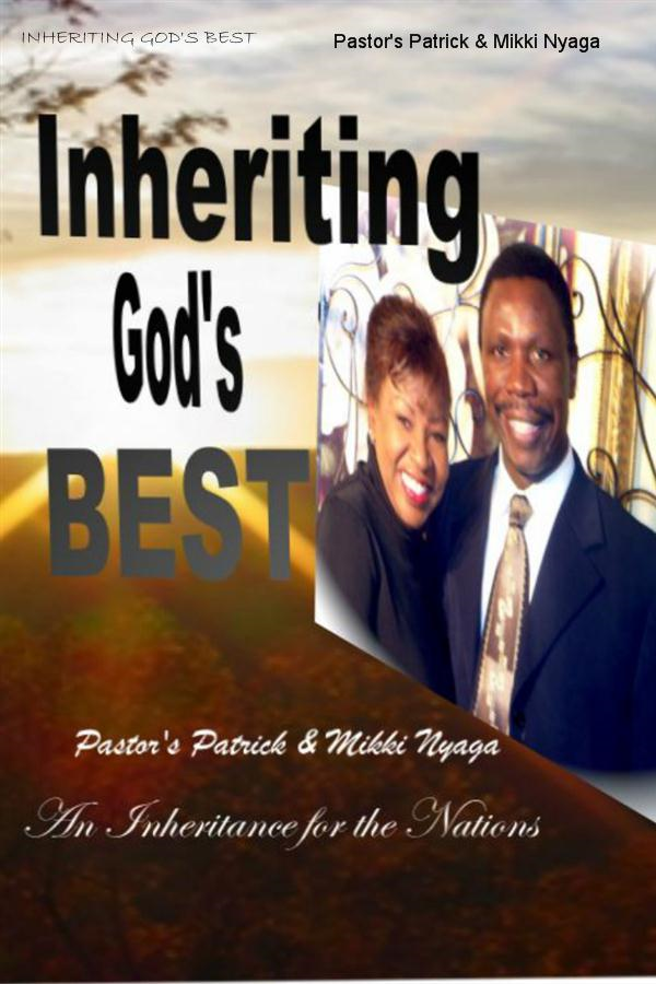 Inheriting God's Best